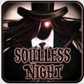 دانلود بازی اکشن پازلی شب بی روح Soulless Night سیستم عامل اندروید