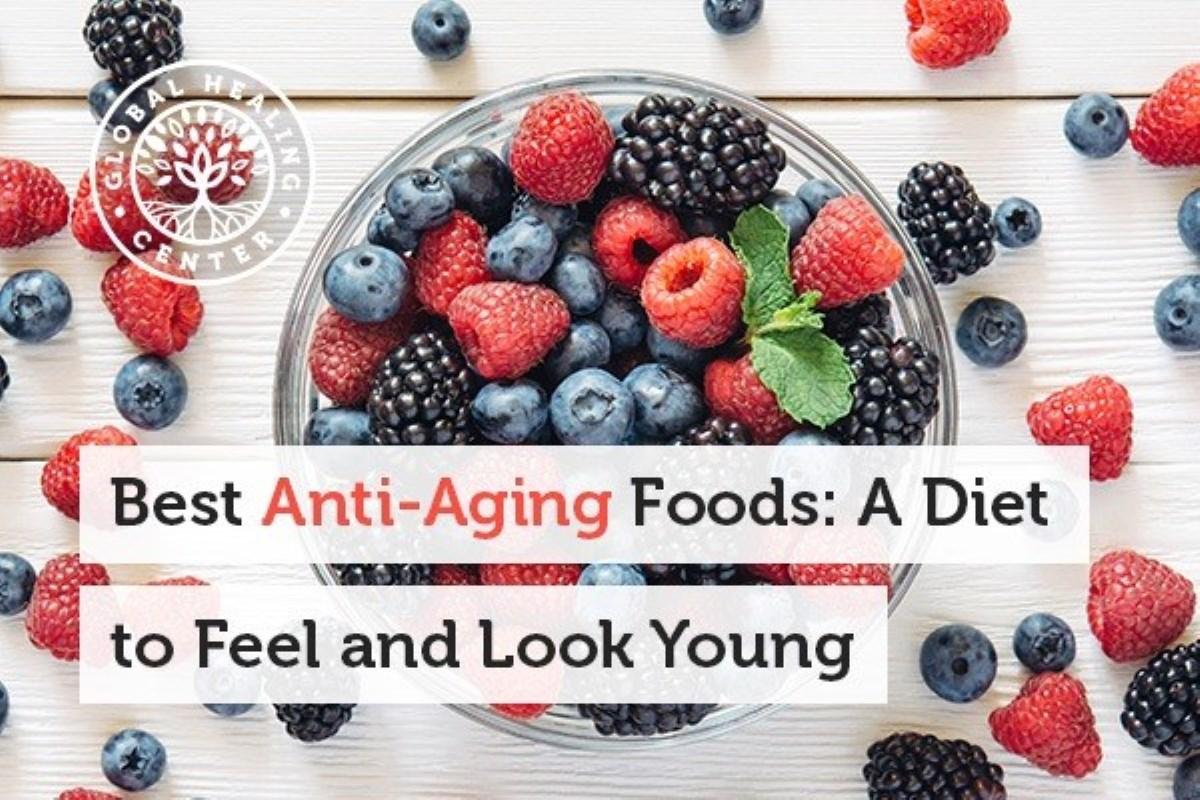 بهترین غذاهای ضد پیری : یک رژیم غذایی برای اینکه جوانی را ببینید و احساس کنید