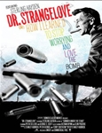 Dr. Strangelove or: How I Learned to Stop Worrying and Love the Bomb (دکتر استرنج لاو)