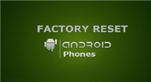 نحوه Factory reset (تنظیمات کارخانه) در گوشی های اندروید