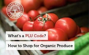 کد PLU چیست؟ چگونه محصولات ارگانیگ خریداری کنیم؟