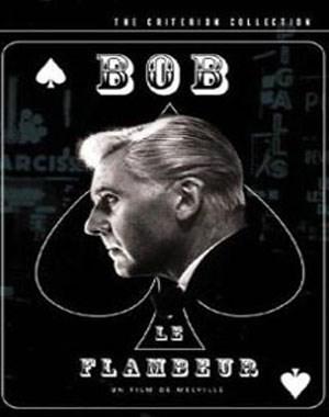 Bob le Flambeur (باب قمارباز)
